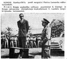 "Kongo DV esimesele peaministri, Patricia Lumumba, monumendile nurgakivi panek. ""Punane Täht"" 13.06.1961."