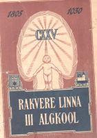 Rakvere Linna III Algkool 1805-1930, RM _ 875 Ar 1168, SA Virumaa Muuseumid, http://www.muis.ee/museaalview/2360379.