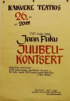 Plakat, Jaan Paku juubelikontsert, RM _ 2949 Ar1 114:1, Virumaa Muuseumid SA, http://muis.ee/museaalview/1939090.